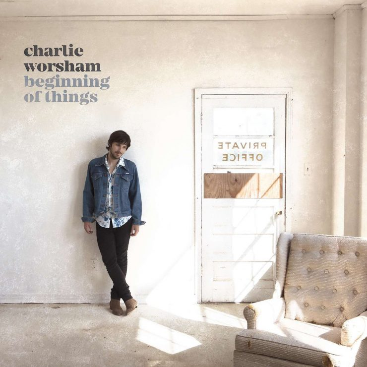 Charlie Worsham - Beginning of Things