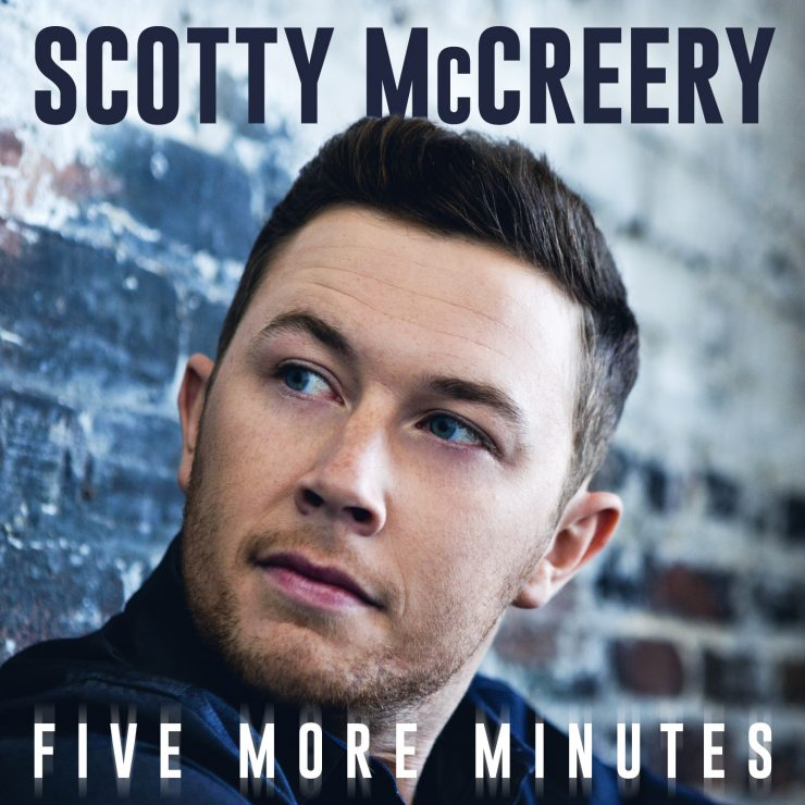 Scotty McCreery - Five More Minutes / Courtesy of Triple 8 Management