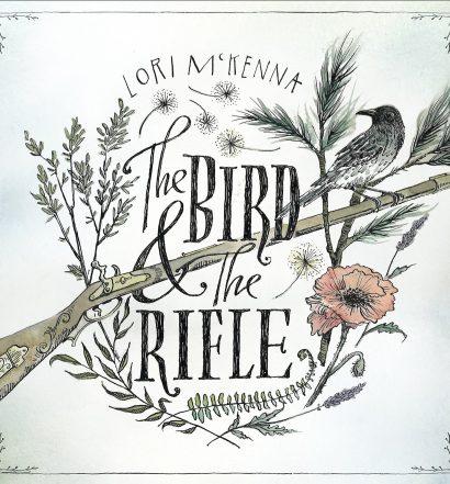 Lori McKenna - The Bird & The Rifle