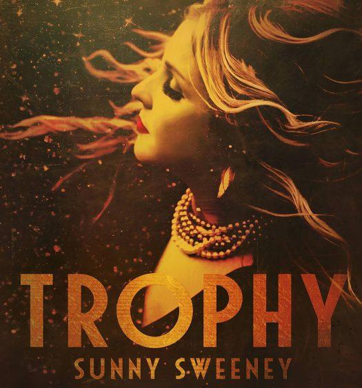 Sunny Sweeney - Trophy