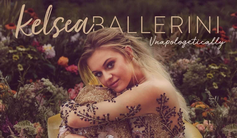 Kelsea Ballerini / Unapologetically