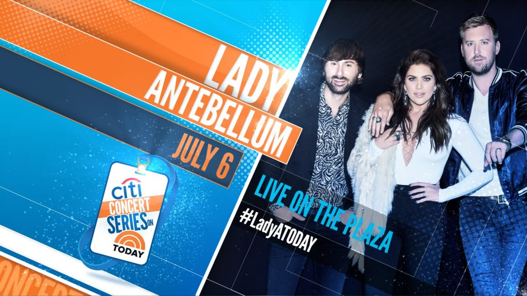Lady Antebellum: The TODAY Show 2018 Citi Concert Series