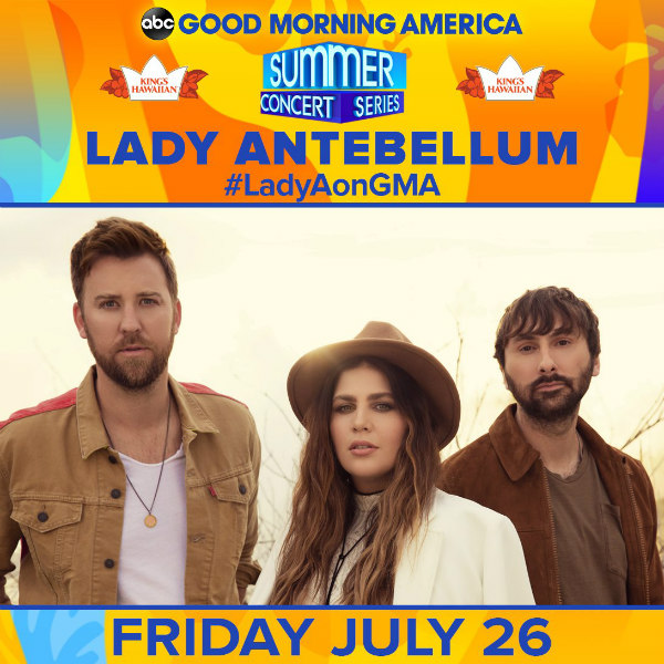 Lady Antebellum 2019 GMA Summer Concert Series