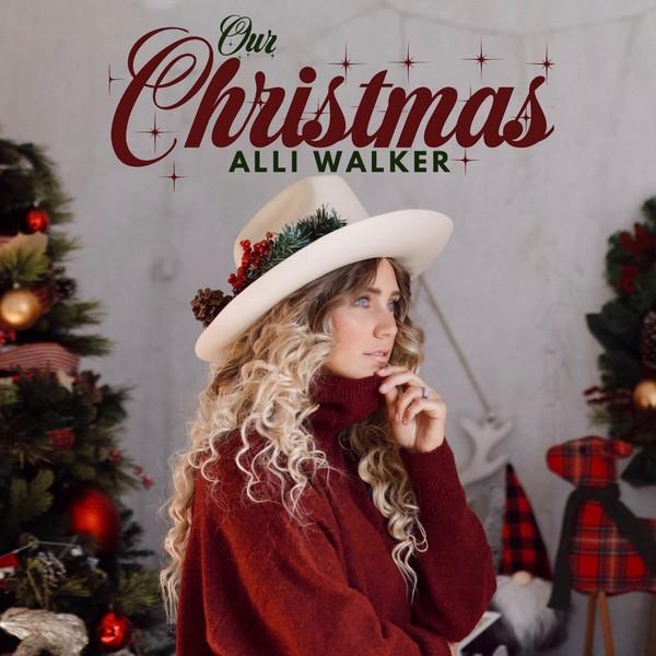Alli Walker - Our Christmas