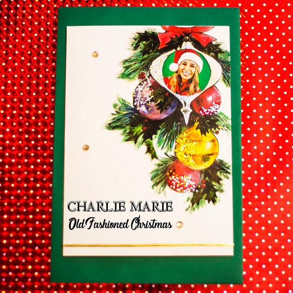 Charlie Marie - Old Fashioned Christmas