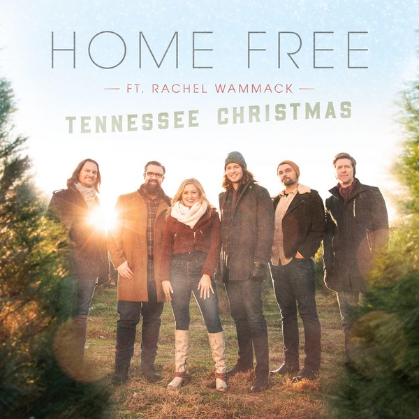 Home Free w/ Rachel Wammack - Tennessee Christmas