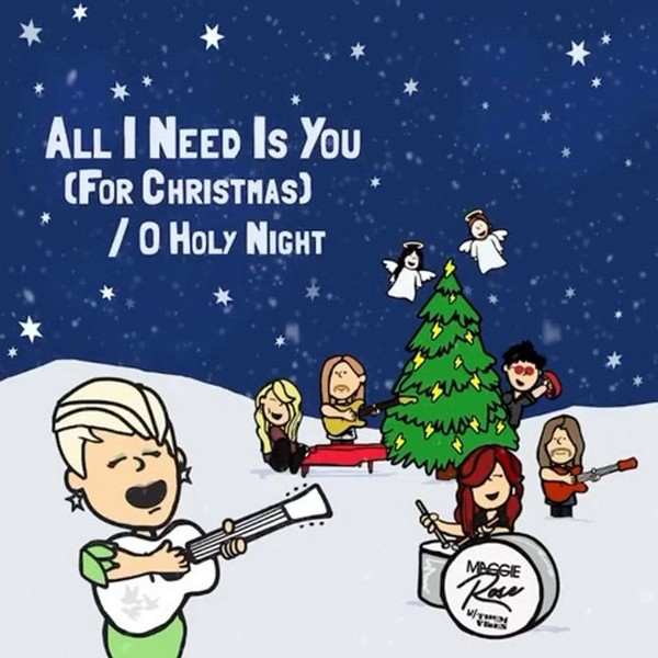 Maggie Rose - All I Need Is You (For Christmas)