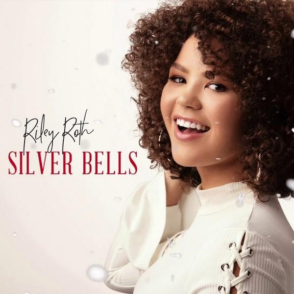 Riley Roth - Silver Bells